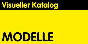 VISUELLER KATALOG: MODELLE